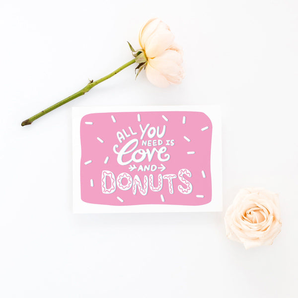 Funny Valentine Galentine Card - All you need is love and donuts - Kit Cronk Studio
