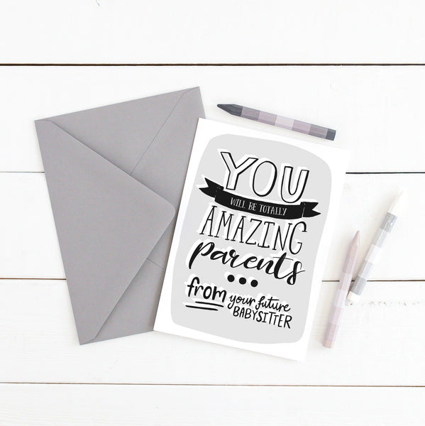 New Baby Card - Amazing Parents Future Babysitter - Baby Shower, Welcome Baby, Unisex Baby Card