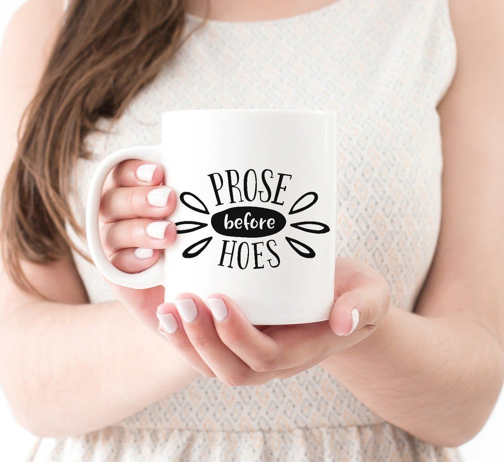 Prose Before Hoes Funny Book Mug