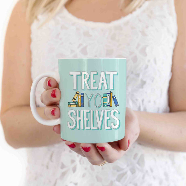 Treat Yo Shelves Book Lover Mug Literary Gift