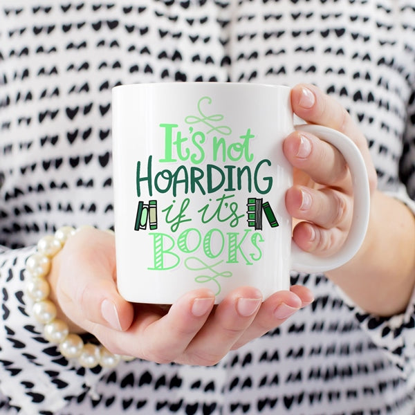 Book Nerd Gift Coffee Mug Hoarding Books