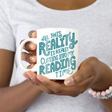 Funny Book Lover Mug Reality Reading Time
