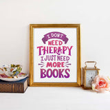 therapy books funny quote print reading gift