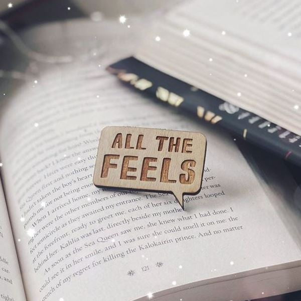 All the feels book nerd wooden pin