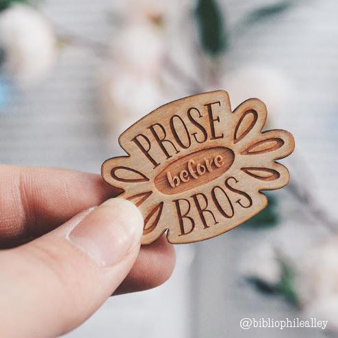 Prose Before Bros Pin Funny Book Lover Gift