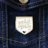 Pocket Equality Funny Feminist Enamel Pin