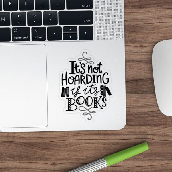 hoarding books quote sticker black