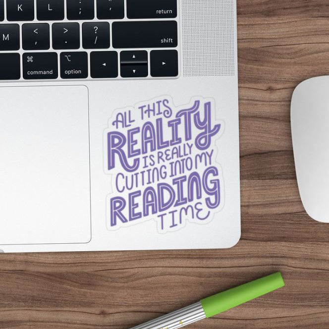 Funny quote reality reading sticker