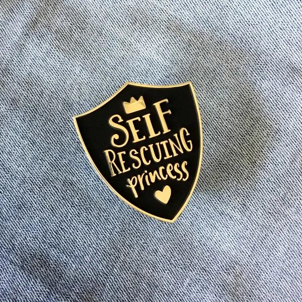 Self Rescuing Princess Feminist Enamel Pin Matte Black