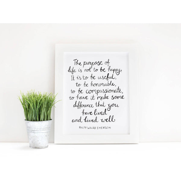 Art Print - Emerson Purpose Of Life QuoteBlack White, Brush Lettering, Life Quote, Home Decor, Wall Art