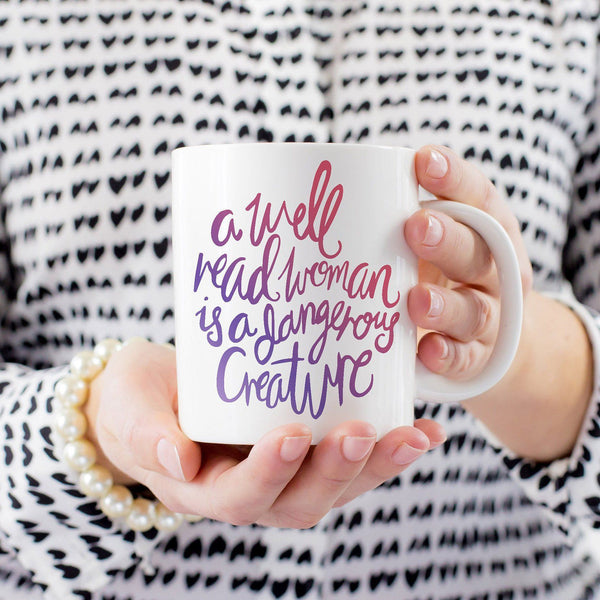Coffee Mug - Well Read Woman Is A Dangerous Creature - Gradient