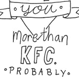 Funny Valentine Card - Love You More Than KFC