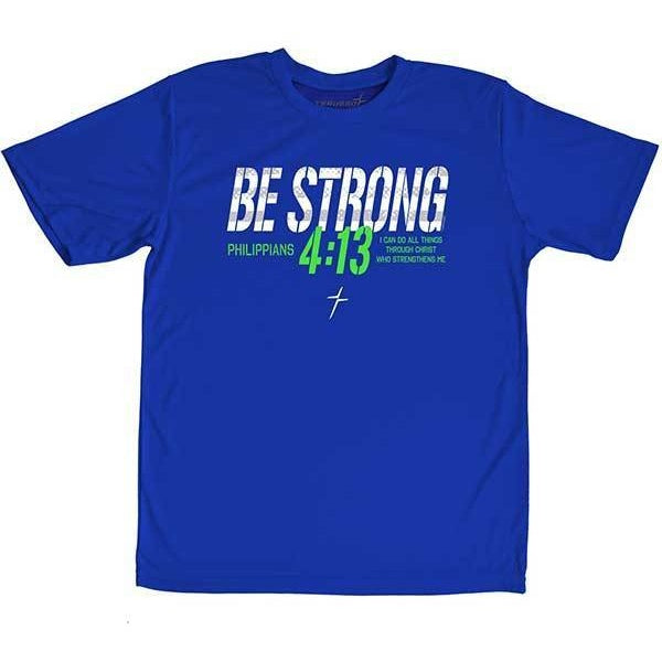 Be Strong - Youth Christian T-Shirt
