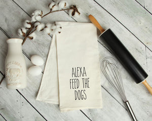 Alexa, feed the dogs Kitchen Towel