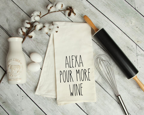 Alexa, Pour More Wine Kitchen Towel