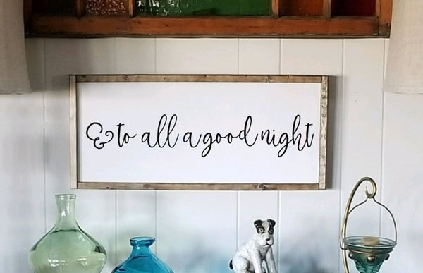And To All A Goodnight Farmhouse Sign