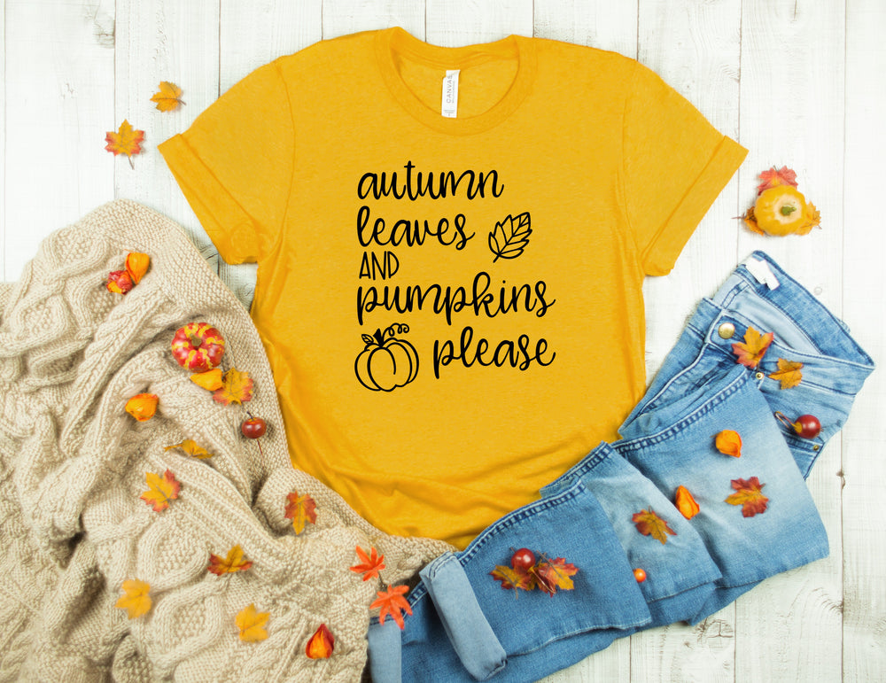 Autumn Leaves and Pumpkins Please T shirt