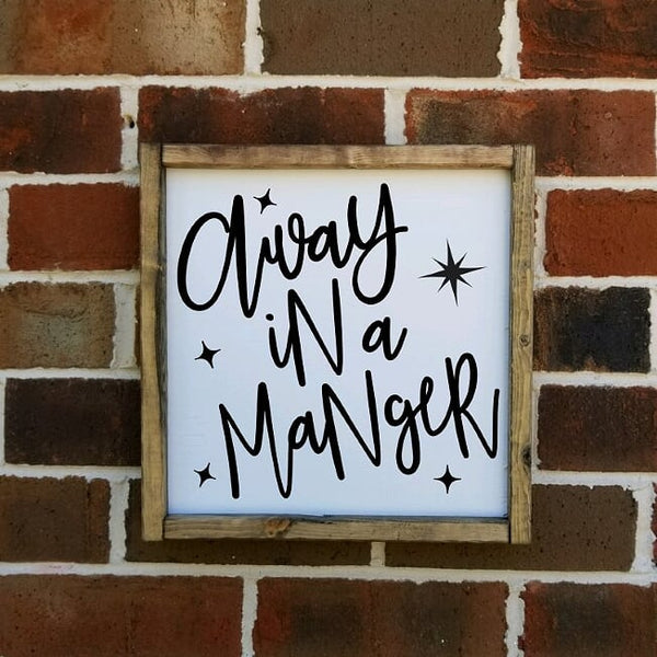 Away In A Manger Sign