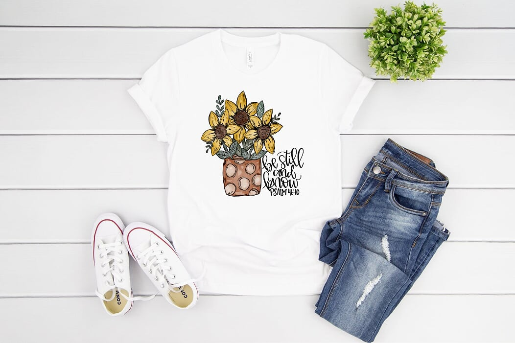 Be Still And Know Sunflowers T Shirt