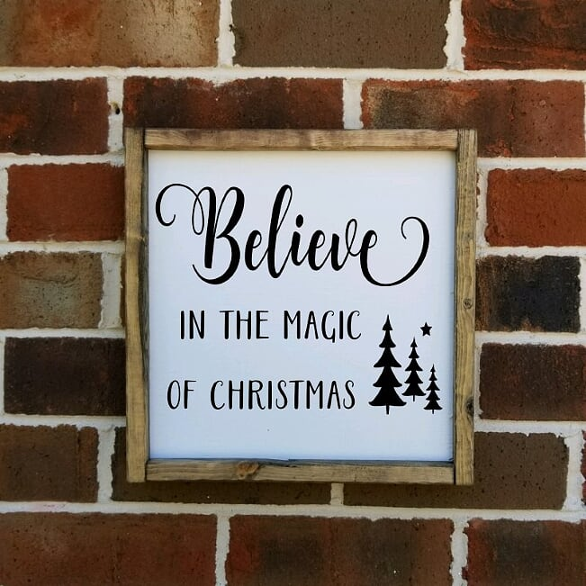 Believe In The Magic Of Christmas sign