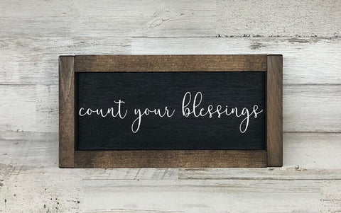 Count Your Blessings Farmhouse Sign