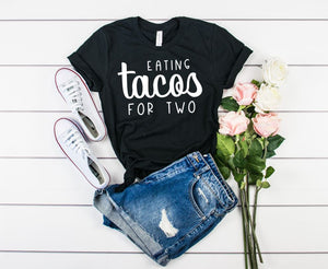 Eating Tacos For Two T shirt