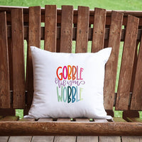 Gobble Till You Wobble Throw Pillow