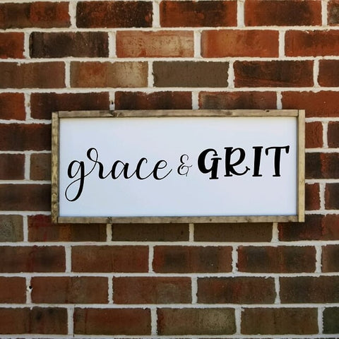 Grace And Grit Farmhouse Sign