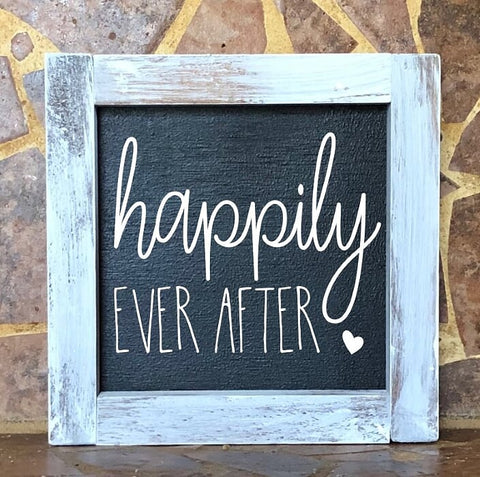 Happily Ever After Square Farmhouse Sign