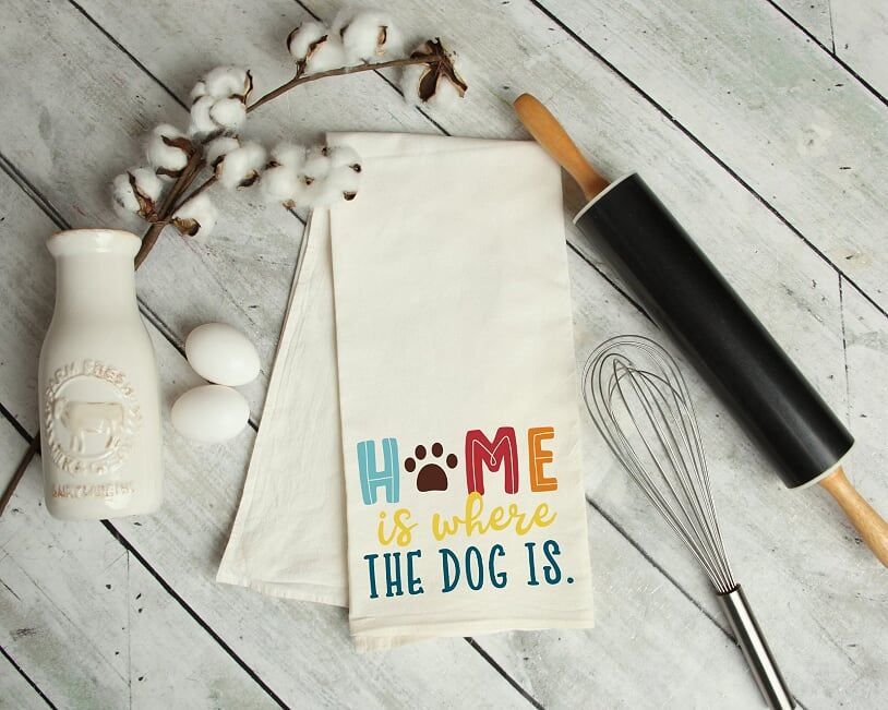 Home Is Where The Dog Is Kitchen Towel