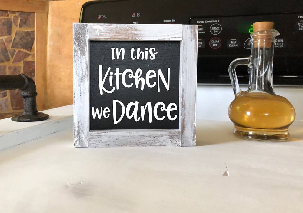 In This Kitchen We Dance sign