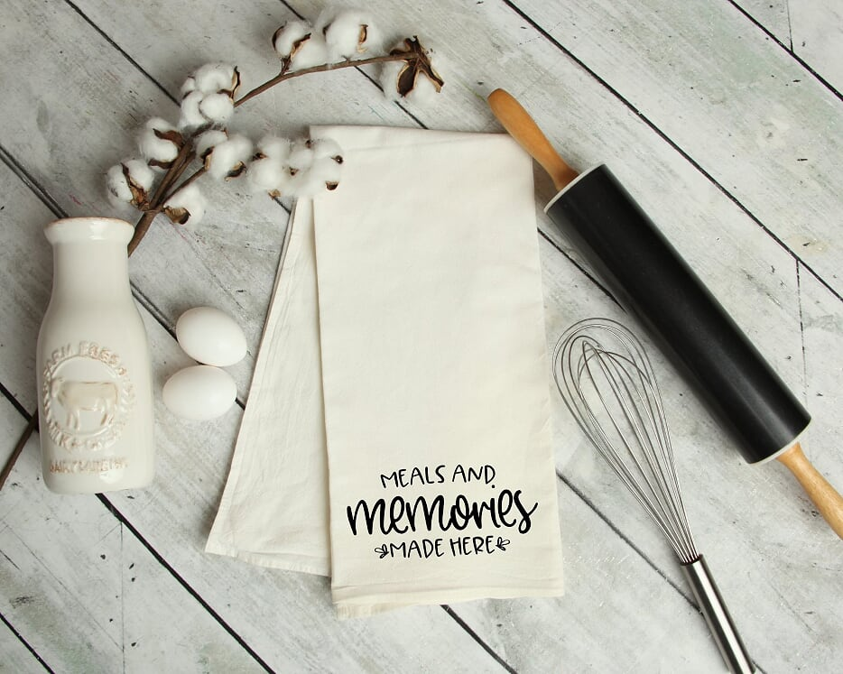 Meals And Memories Made Here Kitchen Tea Towel