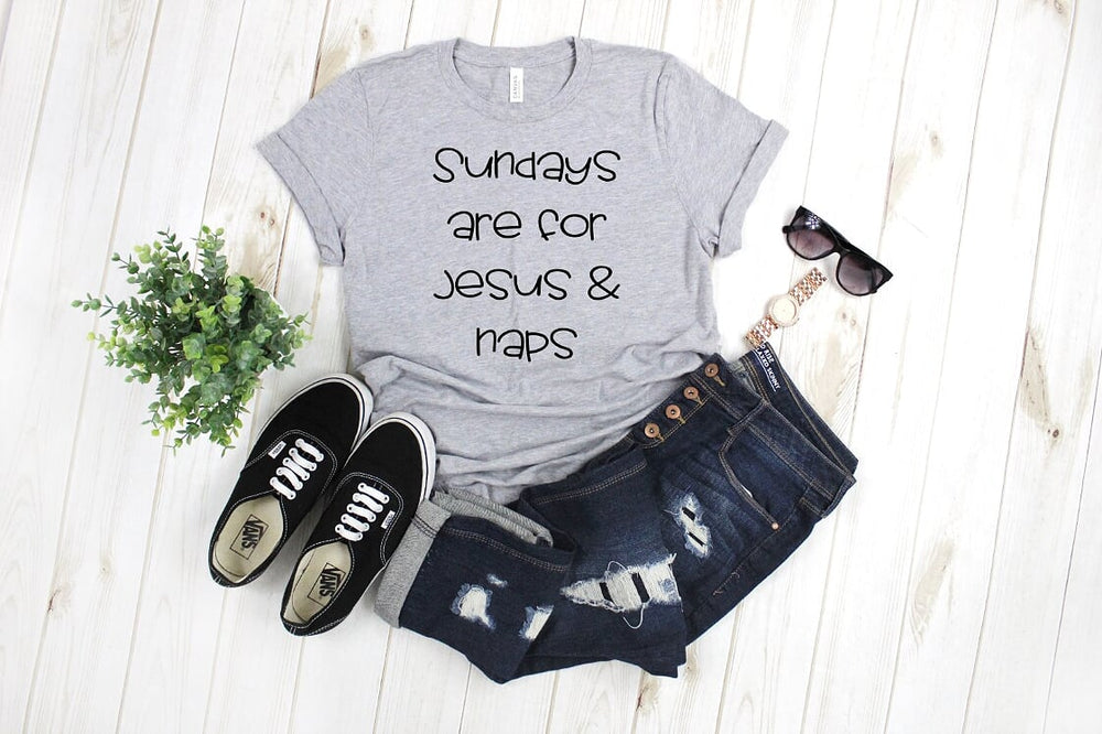 Sundays Are For Naps & Jesus T shirt