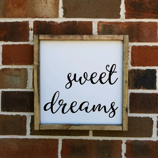 Sweet Dreams Farmhouse Sign