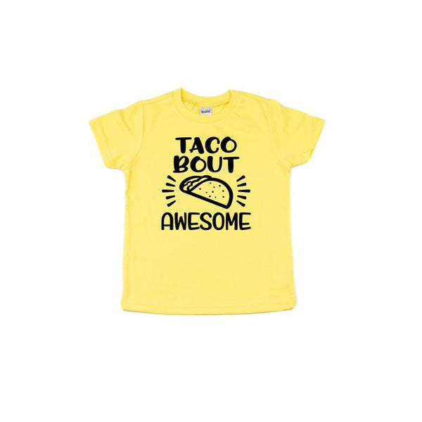 Taco Bout Awesome T Shirt
