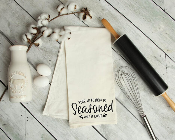 This Kitchen Is Seasoned With Love Kitchen Tea Towel