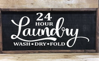 Twenty Four Hour Laundry Farmhouse Sign