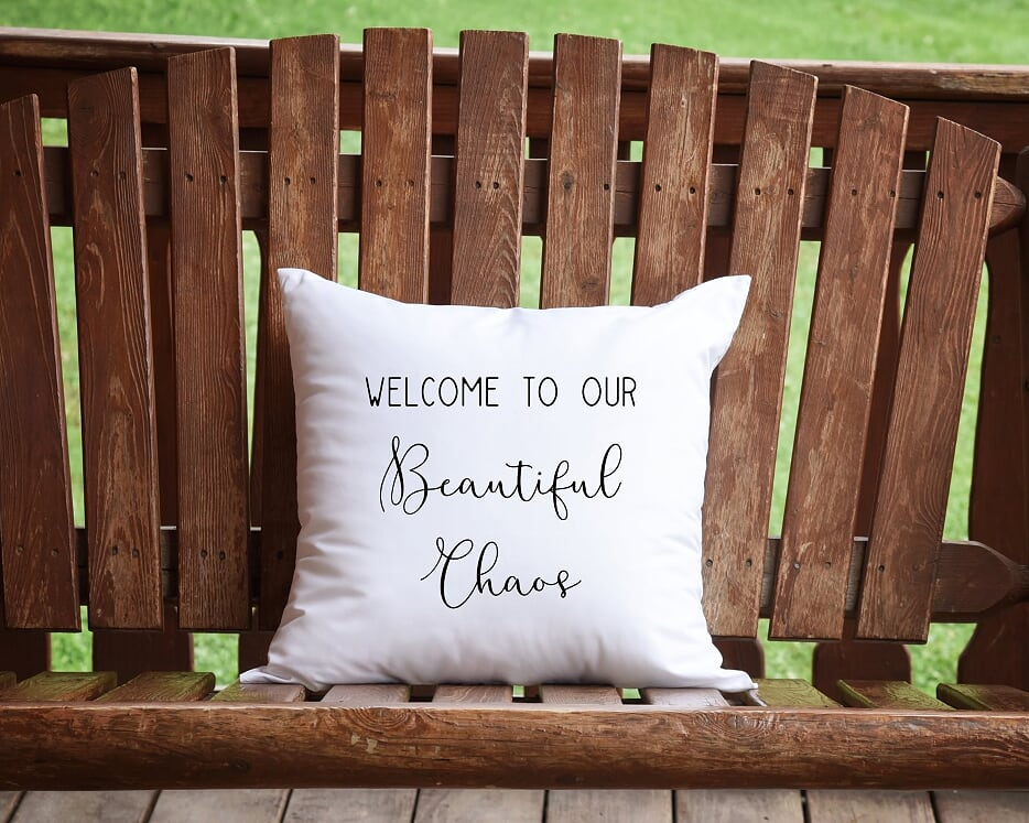 Welcome To Our Beautiful Chaos Throw Pillow