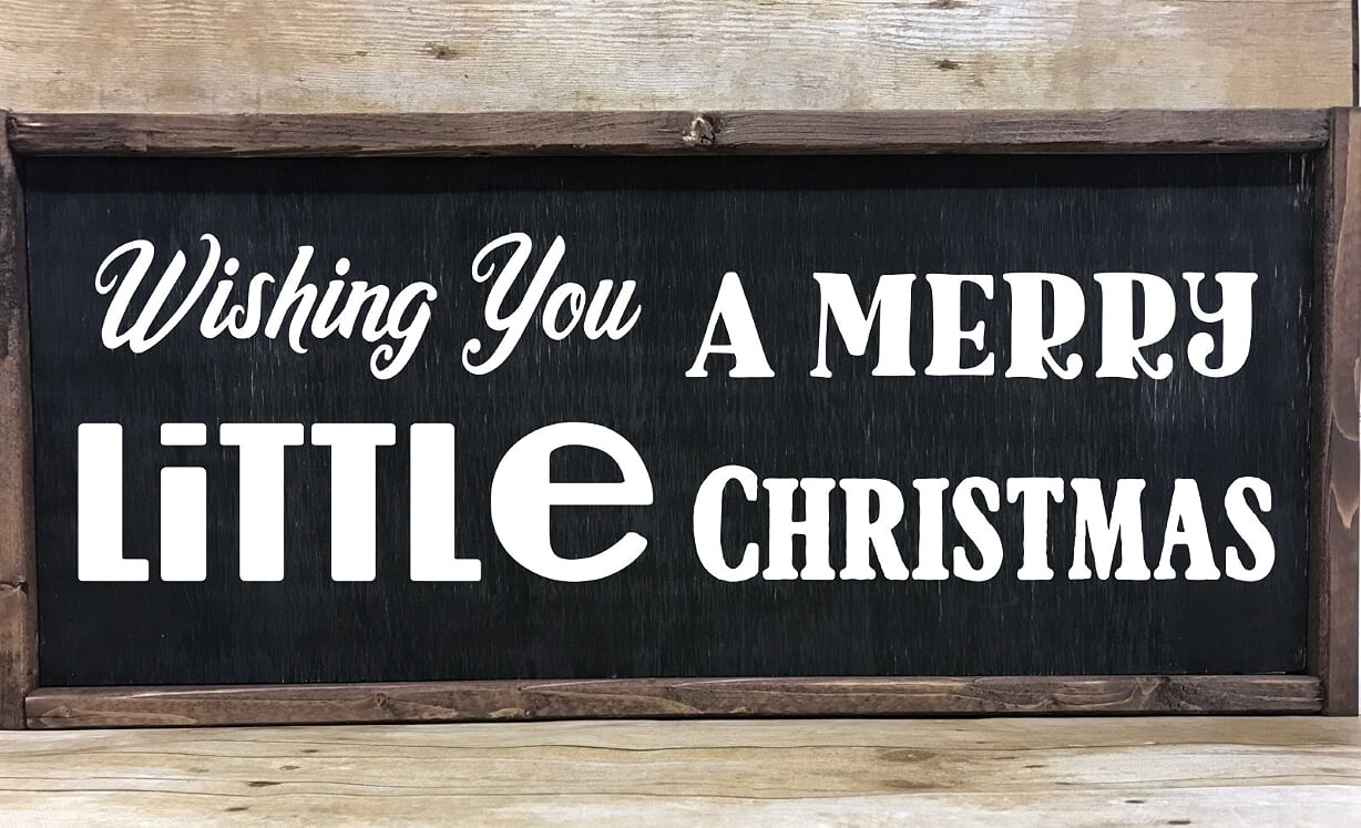 Wishing You A Merry Little Christmas Farmhouse Sign