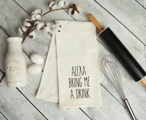 Alexa, bring me a drink Kitchen Towel