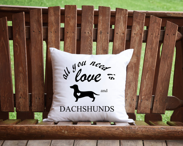 All You Need Is Love and Dachshunds throw pillow, Dog Lover pillows, Dachshund lover pillows