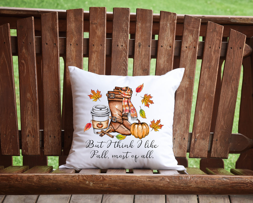 But I Think I Like Fall Most Of All Throw Pillow