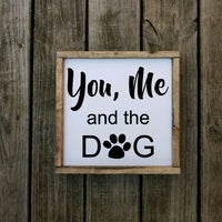 You, Me and the Dog Sign
