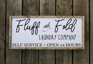 Fluff and Fold Sign