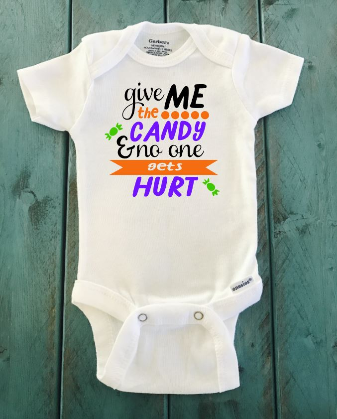 Give Me The Candy And No One Gets Hurt ONESIE ® brand Gerber