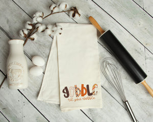 Gobble Till You Wobble Kitchen Towel