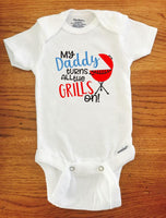 My Daddy turns all the Grills on ONESIE ® brand Gerber Onesie Bodysuit - Funny Onesie - Shower gift - baby clothes