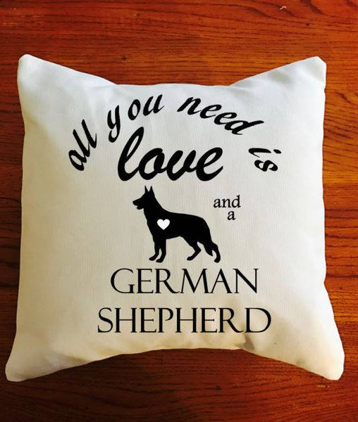 All You Need Is Love and a German Shepherd throw pillow, Dog Lover pillows, German Shepherd lover pillows