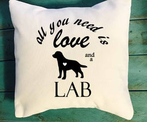 All You Need Is Love and a Lab throw pillow, Dog Lover pillows, Lab lover pillows