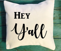 Hey Y'all throw pillow, southern decor pillow